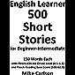 English Learner 500 Short Stories for Beginner-Intermediate…