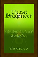 The Lost Dragoneer (The Chronicles of Susah Book 2) (English Edition) Kindle版