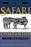 The Safari Companion: A Guide to Watching African Mammals In…