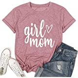 Girl Mom Shirt for Women Cute Graphic Tee Shirt Casual Short Sleeve Mama T Shirt Tops