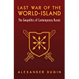 Last War of the World-Island: The Geopolitics of Contemporary Russia