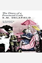 The Diary of a Provincial Lady: With Classic Original Illustration Kindle Edition