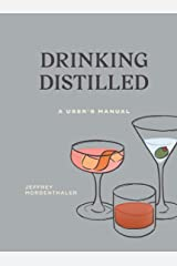 Drinking Distilled: A User's Manual Kindle Edition