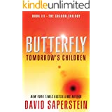 Butterfly: Tomorrow's Children (The Cocoon Trilogy Book 3)