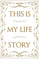 This is My Life Story: The Easy Autobiography for Everyone Paperback