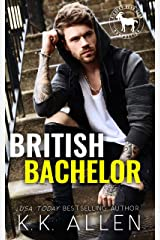 British Bachelor: A Hero Club Novel Kindle Edition