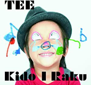 Kido I Raku(初回限定盤)