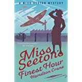 Miss Seeton's Finest Hour: A Prequel (A Miss Seeton Mystery Book 0)