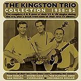 Kingston Trio Collection 1958-62