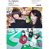 ILLNINAL vol.2(フォトブックセット盤)