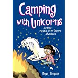 Camping with Unicorns (Phoebe and Her Unicorn Series Book 11): Another Phoebe and Her Unicorn Adventure: Volume 11