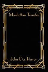 Manhattan Transfer Kindle Edition