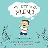 My Strong Mind II: The Power of Positive Thinking (2)