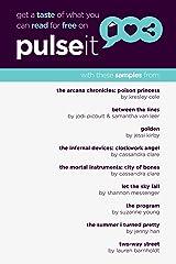 Get a Taste of Pulseit!: Free Pulseit eSampler Kindle Edition