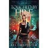 Touched by Fire: Magic Wars (Demons of New Chicago)