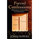 Forced Confessions: SHORTLISTED FOR THE CWA GOLD DAGGER AWARD