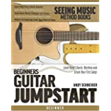 Beginners Guitar Jumpstart: Learn Basic Chords, Rhythms and Strum Your First Songs: 7