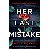 Her Last Mistake: An absolutely unputdownable, addictive crime thriller (6)