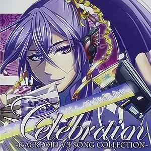 Celebration -GACKPOID V3 SONG COLLECTION- (AL+DVD)
