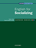 Express Series English for Socializing (Oxford Business English: Express Series) (English Edition)