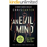 An Evil Mind: A brilliant serial killer thriller, featuring the unstoppable Robert Hunter