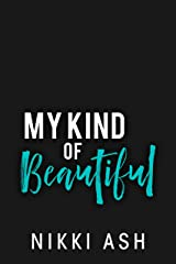 My Kind of Beautiful (Finding Love Book 2) Kindle Edition