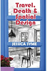 Travel, Death & Spatial Design Paperback