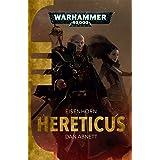 Hereticus (Eisenhorn Book 3)