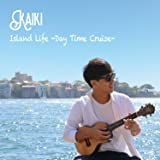 Island Life -Day Time Cruise-