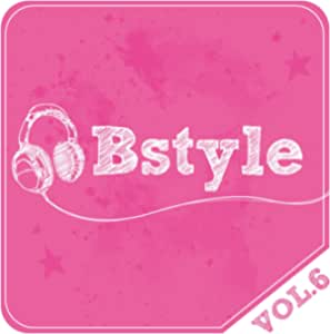 Bstyle vol.6