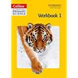 Collins International Primary Science - Workbook 1