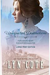 Unexpected Destinations: Two Novellas-For Sophia's Heart-For Sophia's Daughter ペーパーバック