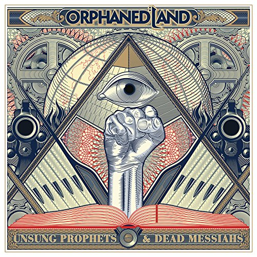 Unsung Prophets & Dead Messiahs / Orphaned Land