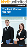The First Week on the Job: Pocket Readers (Pocket Readers - Business Book 2) (English Edition)