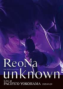 "ReoNa ONE-MAN Concert Tour ""unknown"" Live at PACIFICO YOKOHAMA (通常盤) (BD) (特典なし) [Blu-ray]"