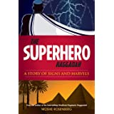 The Superhero Haggadah: A Story of Signs and Marvels (Hebrew Edition)