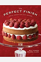 The Perfect Finish: Special Desserts for Every Occasion Kindle Edition