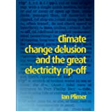 Climate Change Delusion and the Great Electricity Rip-off: Read the Bible Like Never Before