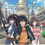 Gravitation(初回限定アニメ盤CD+DVD)TVアニメ(とある魔術の禁書目録III)オープニングテーマ