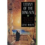Litany of the Long Sun: The First Half of 'The Book of the Long Sun': 5