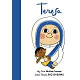 Mother Teresa (My First Little People, Big Dreams): My First Mother Teresa: Volume 15