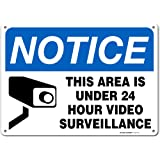 Notice This Area is Under 24 Hour Video Surveillance Warning Sign - 25cm X 36cm - .040 Rust Free Heavy Duty Aluminium - Made