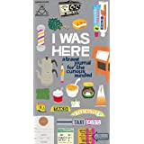 I Was Here: A Travel Journal for the Curious Minded (Travel Journal for Women and Men, Travel Journal for Kids, Travel Journa