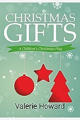 Christmas Gifts: A Children's Christmas Play Kindle Edition
