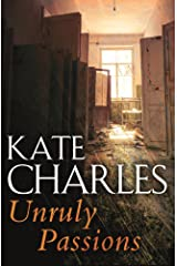 Unruly Passions Kindle Edition