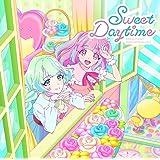 テレビ番組『アイカツプラネット! 』挿入歌シングル2「Sweet Daytime」