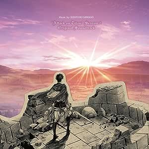 TVアニメ「進撃の巨人」Season 2 オリジナルサウンドトラック 音楽:澤野弘之