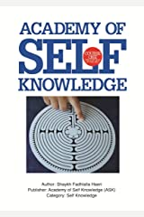 The Sufi Map of the Self: Academy of Self Knowledge Course ONE Kindle Edition