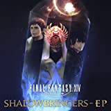 FINAL FANTASY XIV: SHADOWBRINGERS - EP