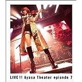 LIVE!! Ayasa Theater episode 7 [Blu-ray]